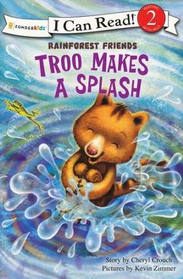 Troo Makes a Splash  -     By: Cheryl Crouch
