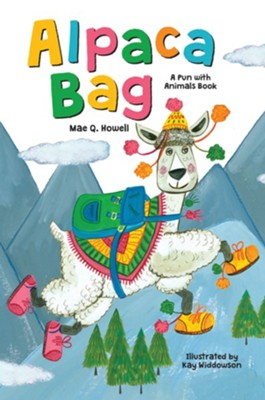 Alpaca Bag: Pun with Animals  -     By: Mae Q. Howell     Illustrated By: Kay Widdowson