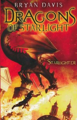 #1: Starlighter   -     By: Bryan Davis