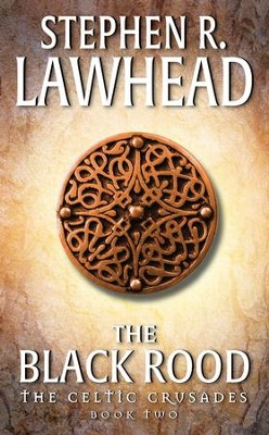 The Black Rood - eBook  -     By: Stephen R. Lawhead