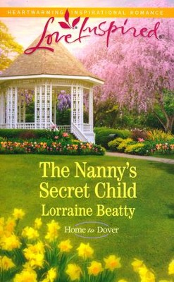 The Nanny's Secret Child  -     By: Lorraine Beatty
