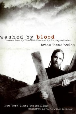 "Washed by Blood - eBook  -     By: Brian ""Head"" Welch"