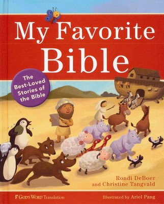 My Favorite Bible: The Best-Loved Stories of the Bible - Slightly Imperfect  -     By: Rondi DeBoer, Christine Tangvald