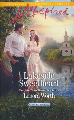 Lakeside Sweetheart  -     By: Lenora Worth