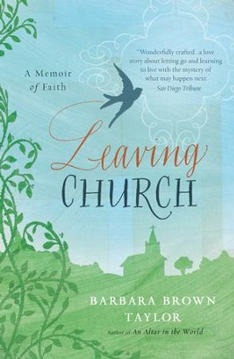 Leaving Church - eBook  -     By: Barbara Brown Taylor