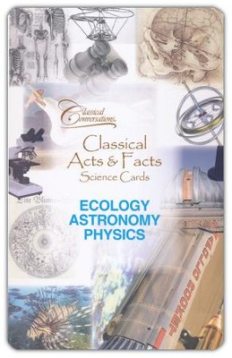 Classical Acts and Facts Science Cards: Ecology, Astronomy, and Physics  -