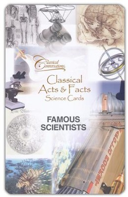 Classical Acts and Facts Science Cards: Famous Scientists  -