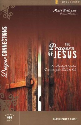 The Prayers of Jesus, Participant's Guide   -     By: Matt Williams