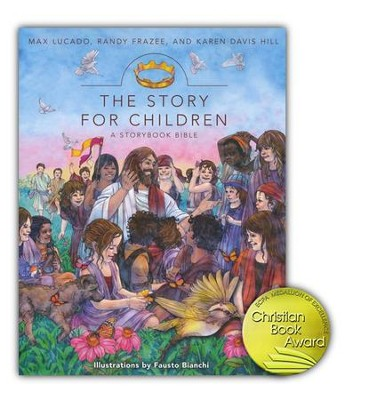 The Story for Children: A Storybook Bible    -     By: Max Lucado, Randy Frazee