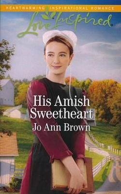 His Amish Sweetheart  -     By: Jo Ann Brown