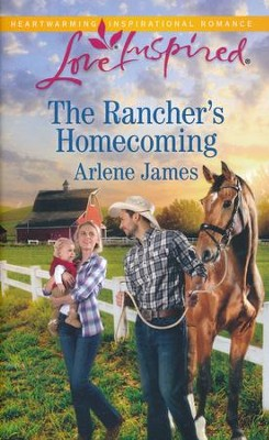 The Rancher's Homecoming  -     By: Arlene James
