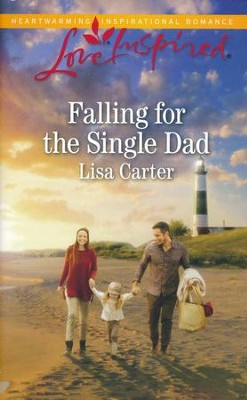 Falling for the Single Dad  -     By: Lisa Carter