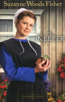 The Keeper, Stoney Ridge Seasons Series #1   -     By: Suzanne Woods Fisher