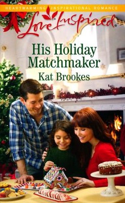 His Holiday Matchmaker  -     By: Kat Brookes
