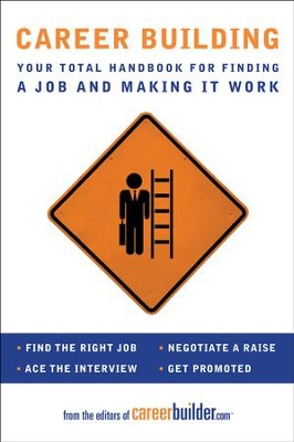 Career Building - eBook  -     By: Editors of CareerBuilder.com