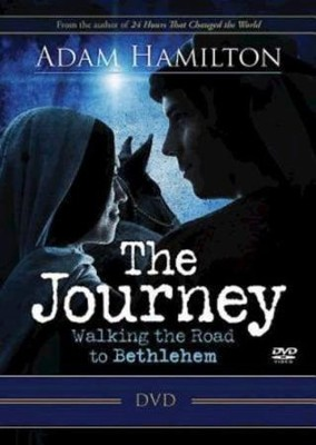 The Journey: Walking the Road to Bethlehem - DVD with Leader Guide  -     By: Adam Hamilton