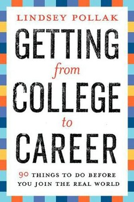 Getting from College to Career - eBook  -     By: Lindsey Pollak