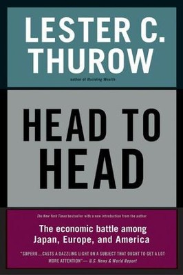 Head to Head - eBook  -     By: Lester C. Thurow