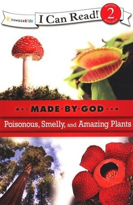 Poisonous, Smelly, and Amazing Plants  -