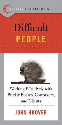 Best Practices: Difficult People - eBook  -     By: John Hoover