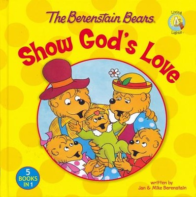 Living Lights: The Berenstain Bears Show God's Love   -     By: Jan Berenstain, Mike Berenstain
