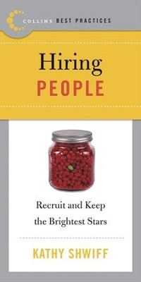 Best Practices: Hiring People - eBook  -     By: Kathy Shwiff