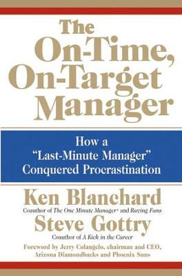 The on time on target manager ebook ken blanchard steve gottry the on time on target manager ebook by ken blanchard fandeluxe Images