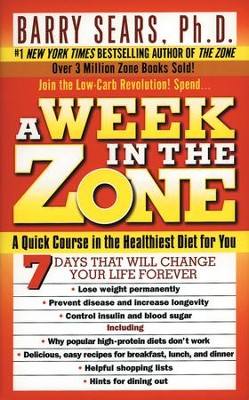 A Week in the Zone - eBook  -     By: Barry Sears Ph.D.