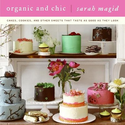 Organic and Chic - eBook  -     By: Sarah Magid