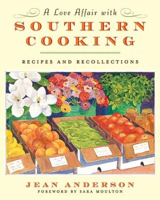 A Love Affair with Southern Cooking - eBook  -     By: Jean Anderson