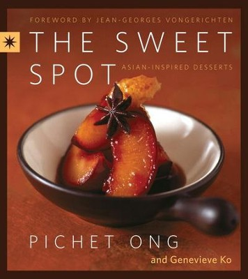 The Sweet Spot - eBook  -     By: Pichet Ong, Genevieve Ko
