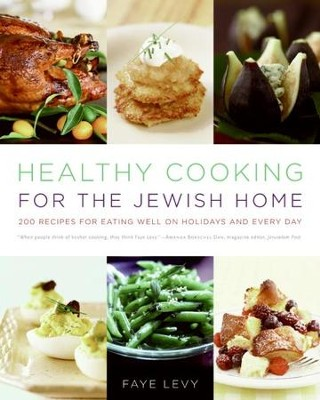 Healthy Cooking for the Jewish Home - eBook  -     By: Faye Levy