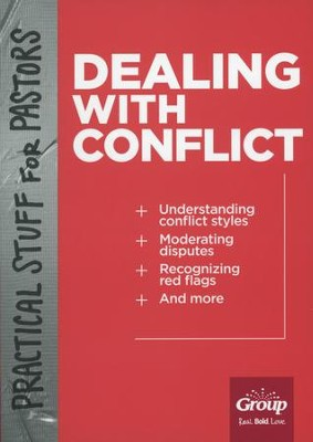 Practical Stuff for Pastors: Dealing with Conflict  -