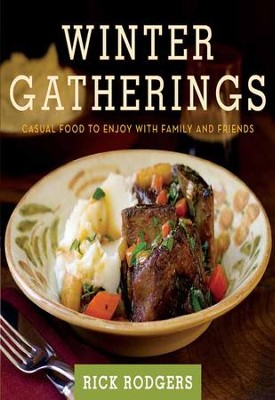 Winter Gatherings - eBook  -     By: Rick Rodgers