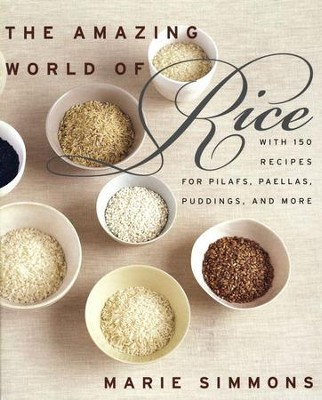 The Amazing World of Rice - eBook  -     By: Marie Simmons