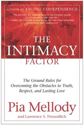 The Intimacy Factor - eBook  -     By: Pia Mellody, Lawrence S. Freundlich