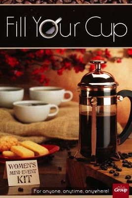 Fill Your Cup Women's Ministry Mini-Event Kit  -