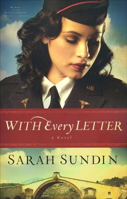With Every Letter, Wings of the Nightingale Series #1   -     By: Sarah Sundin