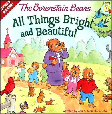 The Berenstain Bears: All Things Bright and Beautiful - Slightly Imperfect  -     By: Jan Berenstain, Mike Berenstain