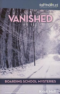 Vanished  -     By: Kristi Holl