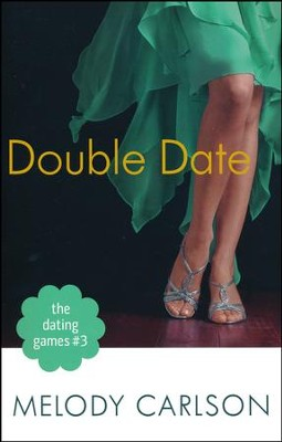 Double Date, The Dating Games Series #3   -     By: Melody Carlson