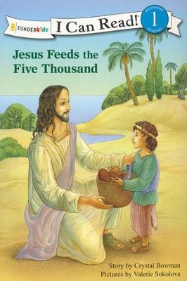 Jesus Feeds the Five Thousand  -     By: Crystal Bowman