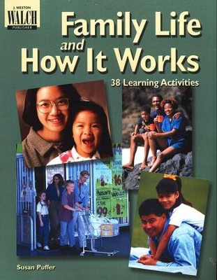 Family Life and How it Works: 38 Learning Activities  -     By: Susan Puffer