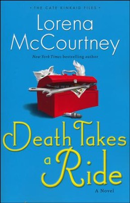 Death Takes a Ride, Cate Kinkaid Files Series #3   -     By: Lorena McCourtney