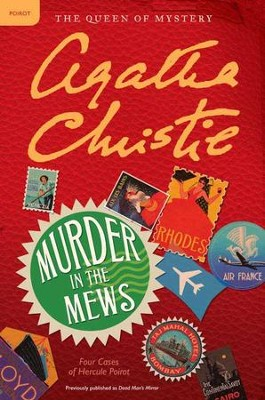 Murder in the Mews: Four Cases of Hercule Poirot - eBook  -     By: Agatha Christie