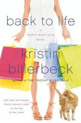 Back to Life - eBook  -     By: Kristin Billerbeck