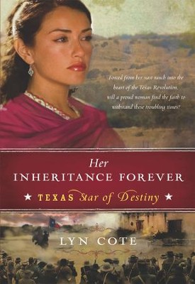 Her Inheritance Forever (Texas: Star of Destiny, Book 2) - eBook  -     By: Lyn Cote