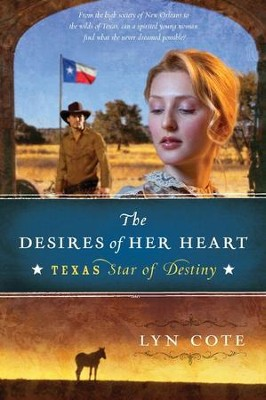 The Desires of Her Heart - eBook  -     By: Lyn Cote