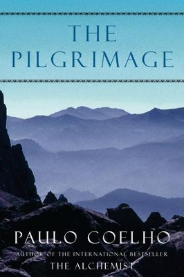 The Pilgrimage - eBook  -     By: Paulo Coelho