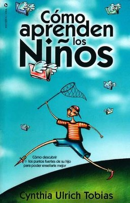 Cómo Aprenden los Niños (The Way They Learn)   -     By: Cynthia Ulrich Tobias